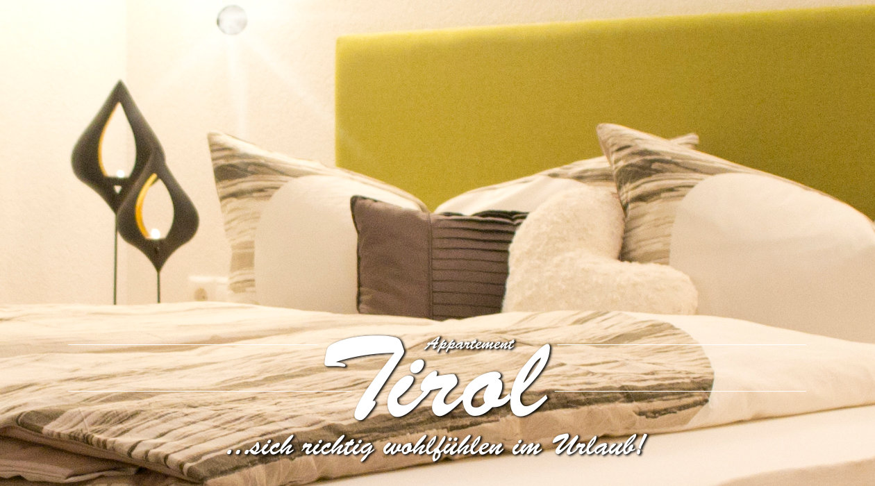 Ferienwohnung Appartment Tirol - Titelbild Schlafzimmer